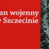 """Artur Kubaj, Paweł Miedziński """"Stan wojenny w Szczecinie"""""""