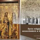 """Środy z historią Szczecina – """"Życie religijne mieszczan szczecińskich w średniowieczu"""""""
