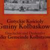 """Marek Łuczak """"Gotyckie kościoły Gminy Kołbaskowo"""""""